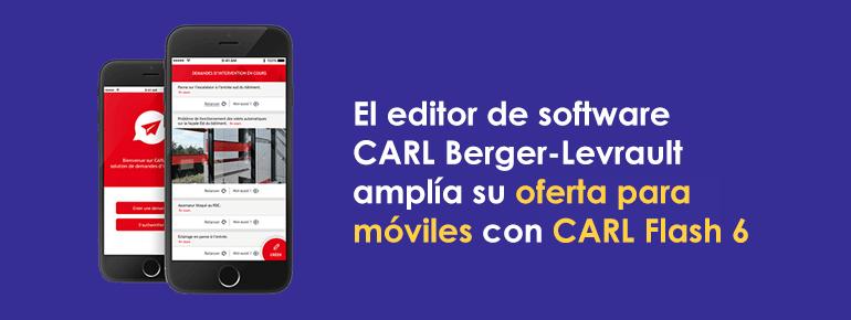 El editor de software CARL Berger-Levrault amplía su oferta para móviles con CARL Flash 6
